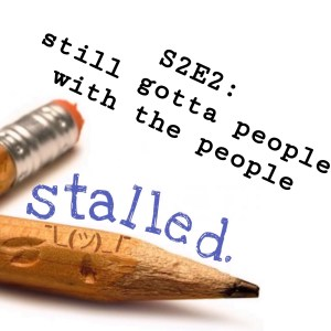 Stalled Podcast Tavinda Media S2E2