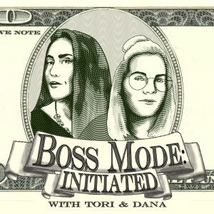Boss Mode Tori Clark and Dana Galindo