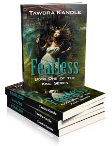 Fearless | The King Series Book 1 | Tawdra Kandle