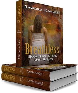 Breathless | The King Series by Tawdra Kandle