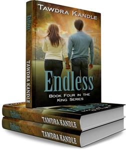 Endless | The King Series by Tawdra Kandle