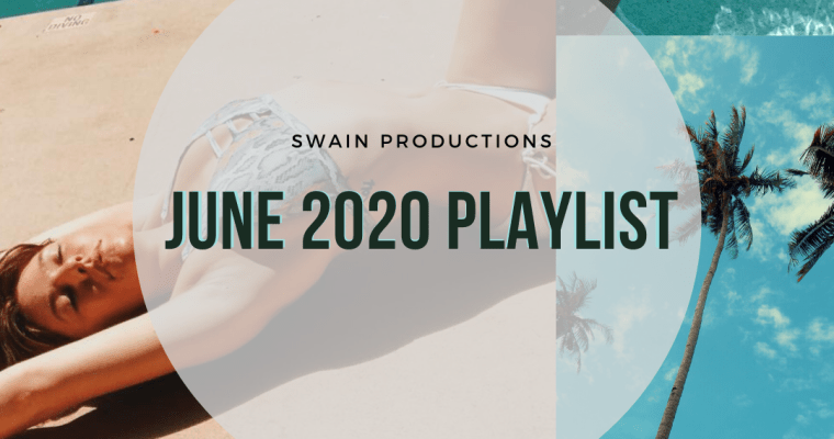 June 2020 Playlist