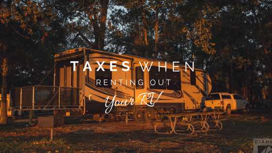 Taxes When Renting Out Your RV