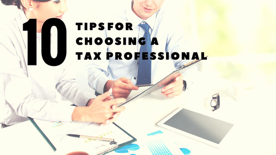Its Tax Time 10 Tips For Choosing A Tax Professional Tax Queen