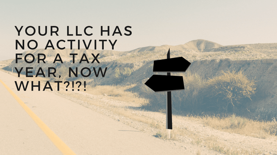 Do I need to file a tax return for my LLC with no activity?