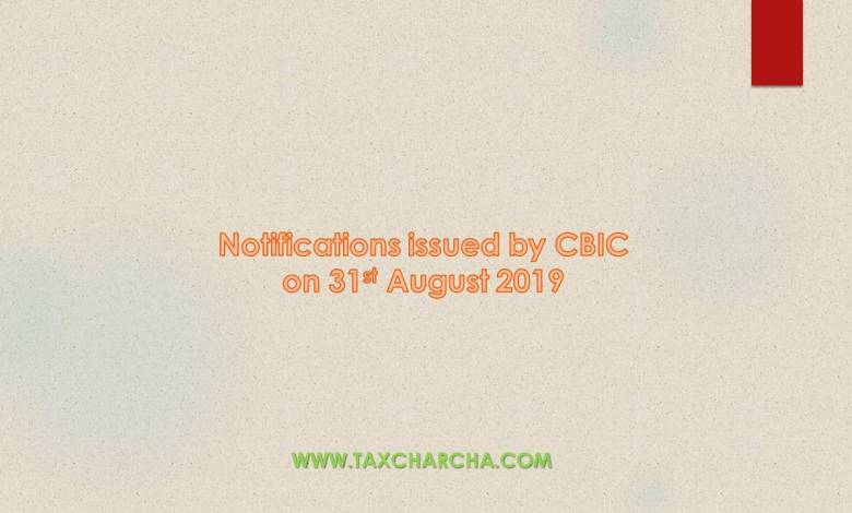 notifications issued by CBIC