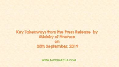 Photo of Key Takeaways from the Press Release  by Ministry of Finance on 20th September, 2019