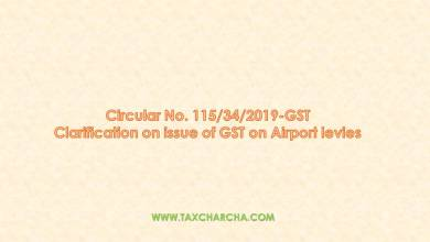 Photo of Ciruclar no. 115/2019 – Clarification on issue of GST on Airport levies