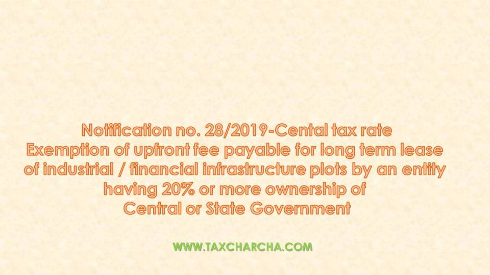 Notification no. 28/2019-central tax rate