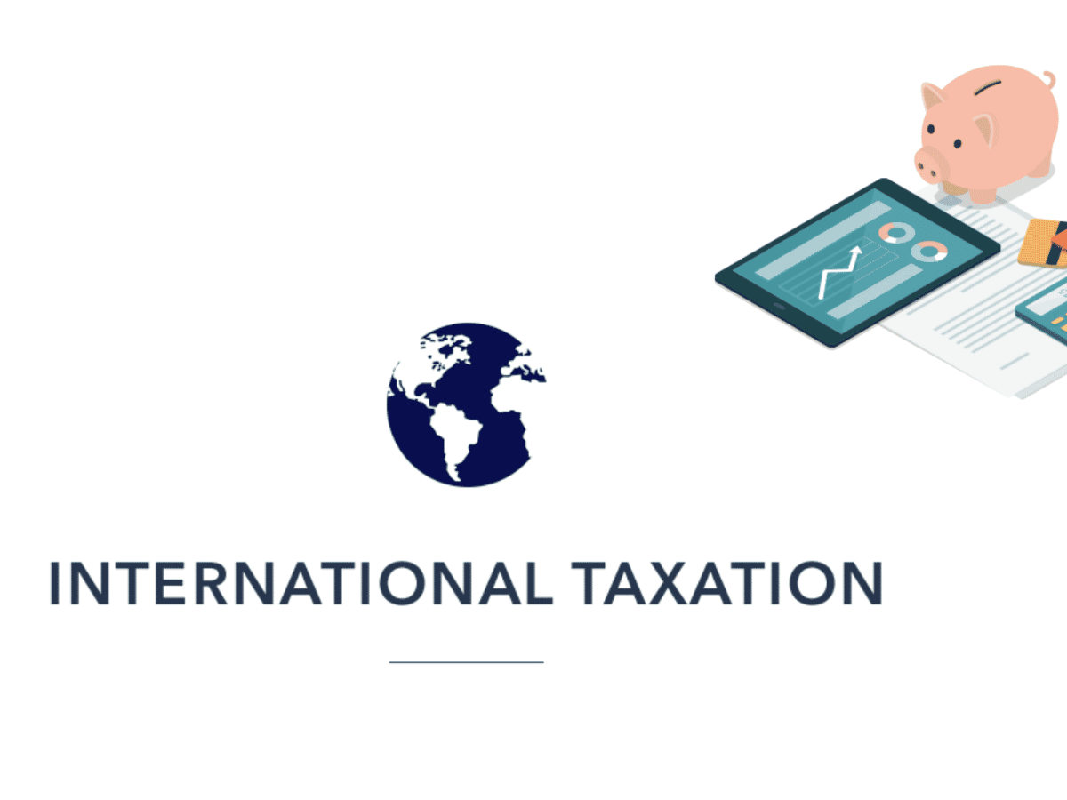 INTRODUCTION TO INTERNATIONAL TAXATION