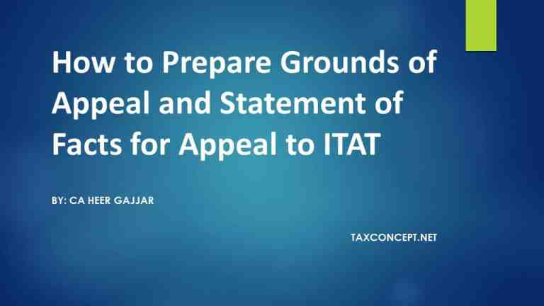 HOW TO PREPARE GROUNDS OF APPEAL AND STATEMENT OF FACTS FOR APPEAL TO ITAT