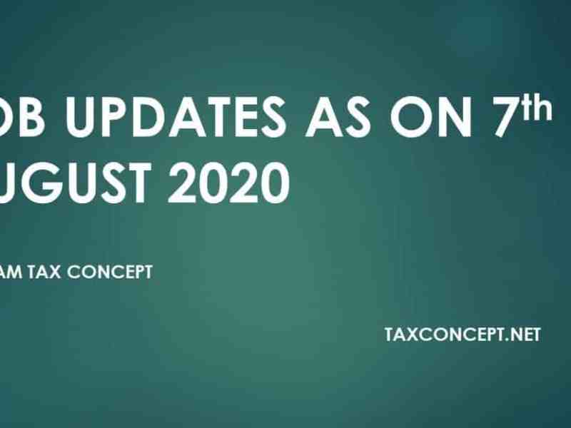 Job Updates as on 07th August 2020