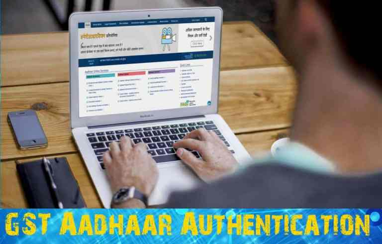 GST Aadhaar Authentication / e-KYC for Existing Taxpayers on GST Portal & Key Points