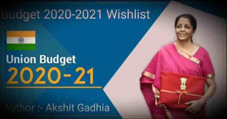 Budget 2020-2021 Wishlist