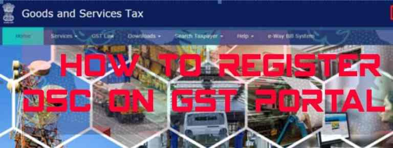 How to register DSC with the GST Portal