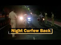 Night Curfew Again due to Rise in Covid-19