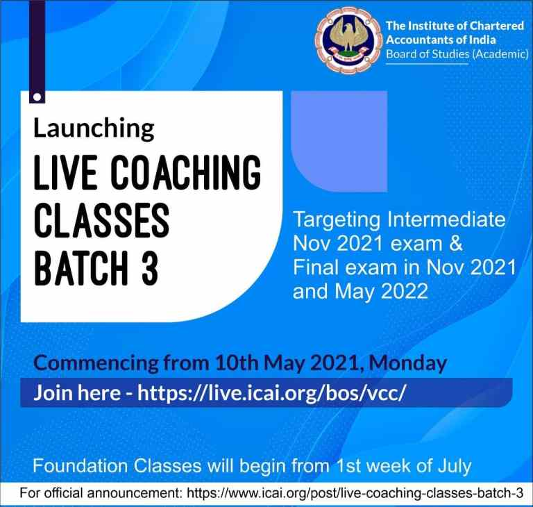 Live Coaching Classes (LCC) Batch -3 commencing from 10th May 2021