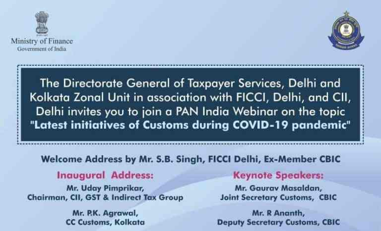 """Director General of Taxpayer Services is Organising Webinar on the Topic """"Latest Initiatives of Indian Customs during COVID-19 Pandemic"""""""