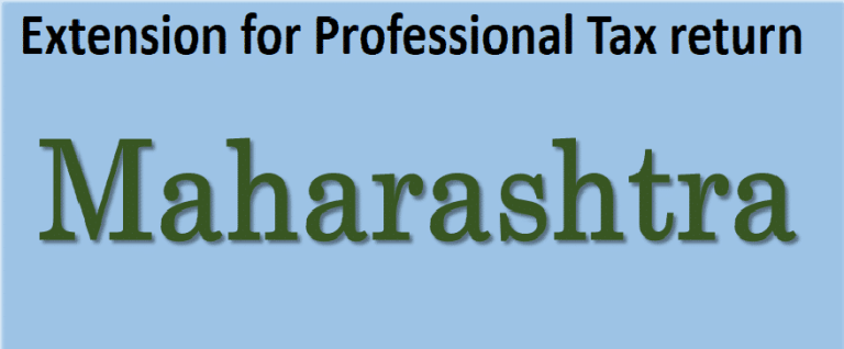Due Date relaxation for Maharashtra – Profession Tax Returns