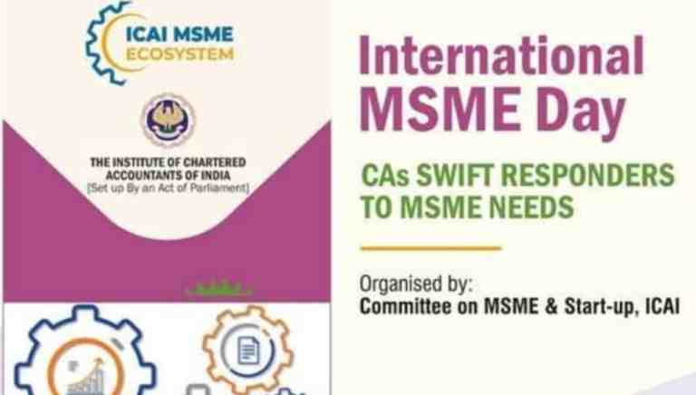 International MSME Day: Series of Programmes on the topic – CAs Swift Responders to MSME Needs [Programme Schedule]