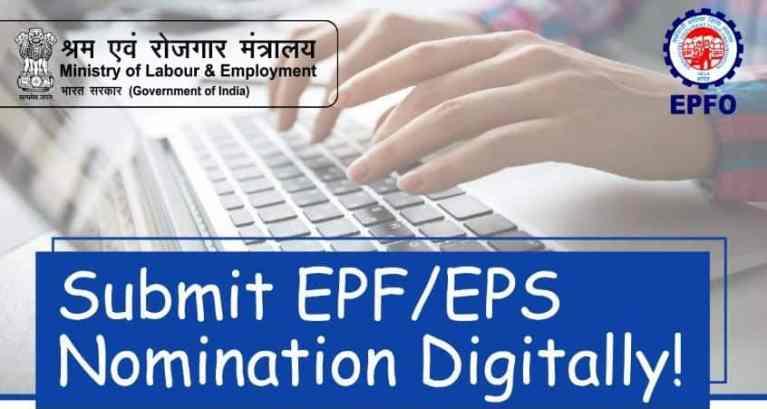 Submit EPF/EPS Nomination Digitally!