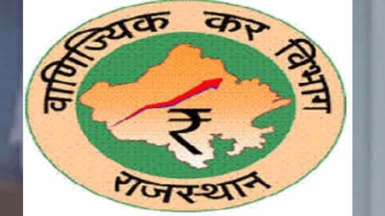 Government of Rajasthan Approves the proposal of restructuring of Commercial Tax Department