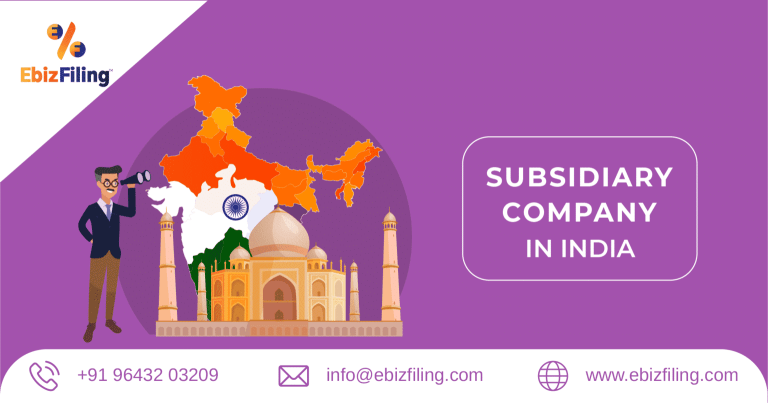 How to start a Subsidiary Company in India?