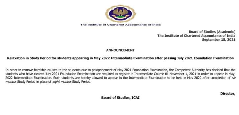 Important Announcement – Relaxation in Study Period for students appearing in May 2022 Intermediate Examination after passing July 2021 Foundation Examination