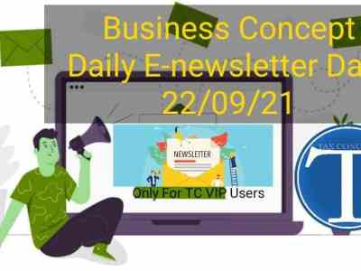 Business Concept's Daily E-News Letter- 22nd September 2021. Only for TC VIP Users