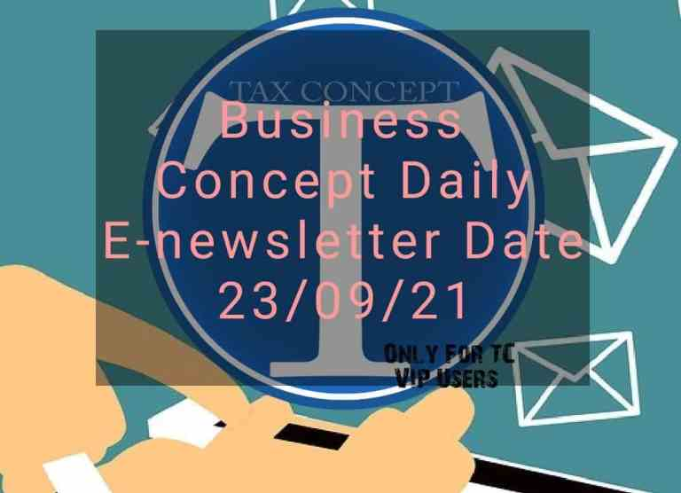 Business Concept's Daily E-News Letter- 23rd September 2021. Only for TC VIP Users