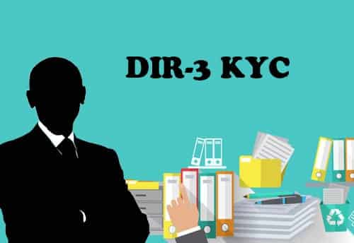 Extend timelines for Filing of DIR -3 KYC