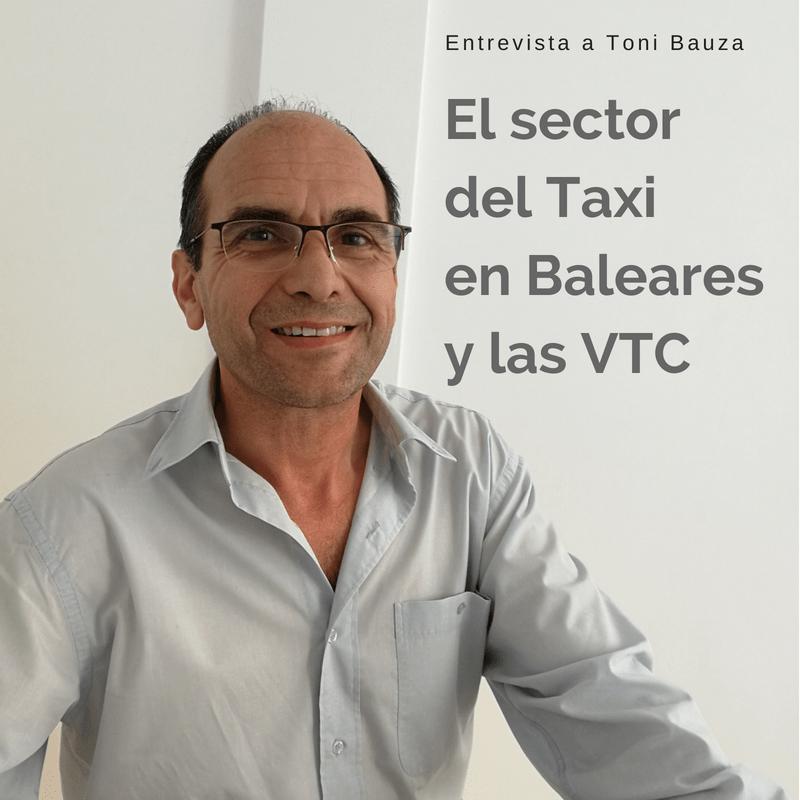 Actualidad del sector del taxi y las VTC. Habla Toni Bauzá