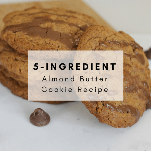 5 Ingredient Almond Butter Cookie Recipe