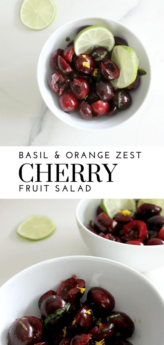 Basil Orange Zest Cherry Fruit Salad