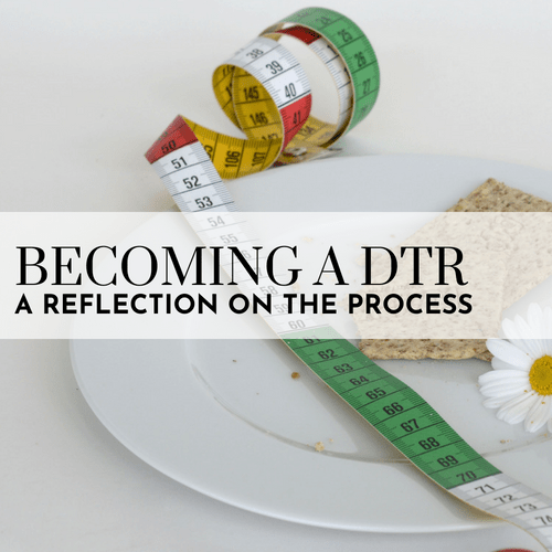 Becoming a Dietetic Technician – A Reflection on the Process