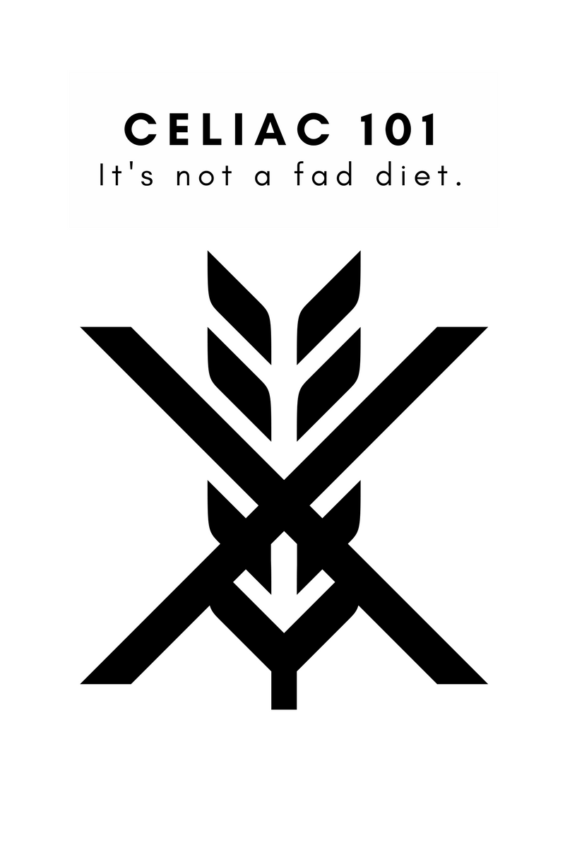 I'm Not Following a Fad Diet - Celiac 101 - Tayler Silfverduk- The basics of celiac disease broken down into a digestiable form!