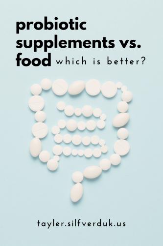 probiotic food vs. supplements - which is better for celiac disease? - Tayler Silfverduk, celiac dietitian
