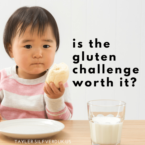 gluten challenge for celiac testing, is eating gluten for celiac testing worth it, is the gluten challenge worth it - Tayler Silfverduk, celiac dietitian