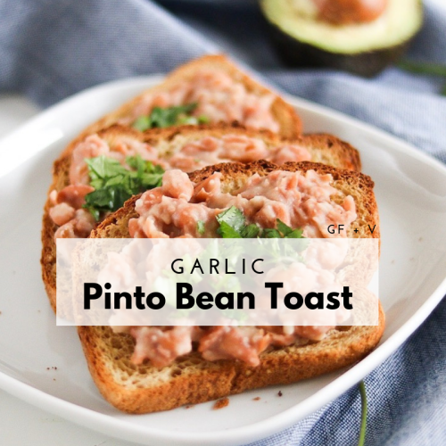 Garlic Pinto Bean Toast