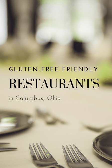 Gluten-Free Friendly Restaurants in Columbus - Tayler Silfverduk - Need help finding safe places to eat in Columbus while being gluten-free? Look no further than this scrumptious list!