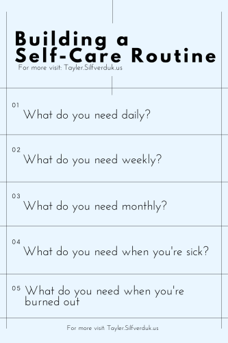 Build a Self-Care Routine - Tayler Silfverduk, celiac dietitian - Prompts to help you build a self-care routine