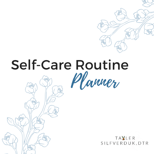 How to Develop a Self-Care Routine (+ printable self-care planner)