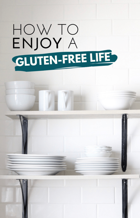 How to Enjoy a Gluten-Free Life - Tayler Silfverduk DTR - gluten-free lifestyle support, gluten free life, gluten-free life, happy and gluten-free, gluten-free lifestyle tips, celiac tips, celiac education, coping with celiac disease, coping with living gluten-free, gluten-free kitchen, gluten-free self-care, glutenfree self-care, gluten-free education, non celiac gluten-sensitivity, gluten-free living, living gluten-free, celiac dietitian, #glutenfree #celiacdisease #celiac, enjoying a gluten-free lifestyle, lifestyle tips, dietetics, nutrition and dietetics, nutrition education, gluten-free lifestyle coaching