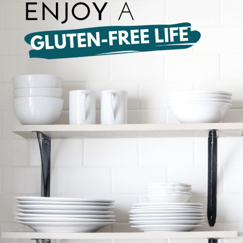 How to Enjoy a Gluten-Free Life