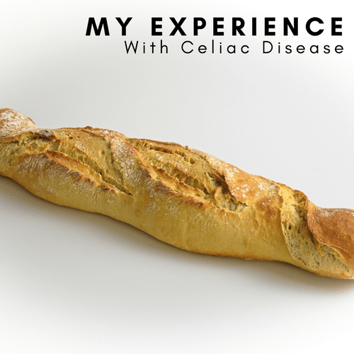 My Personal Experience with Celiac Disease