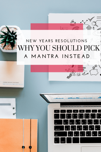 New Years Resolutions - Why you should pick a mantra instead - Tayler Silfverduk DTR - #2019resolutions #2019planning #best2019 #newyearresolutions #resolutions #mantras #newyearplanning #2019 #healthy2019 #goalsetting #settingresolutions #settingmantras what is a mantra, how to plan for 2019, make 2019 the best