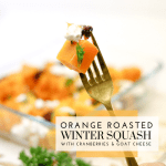 Orange Roasted Winter Squash with Cranberries and Goat Cheese - Tayler Silfverduk DTR - #wintersquash #roastedsquash #paleosquashrecipe #squashrecipe #wintersquashsalad #roastedsquashsalad #glutenfreesalad #cranberriesandgoatcheese #glutenfreewinterrecipe #winterrecipes #glutenfreerecipes #glutenfreechef #dieteticchef #rd2be #dietetics #healthyholidayrecipe #christmasrecipe #easywintermeal