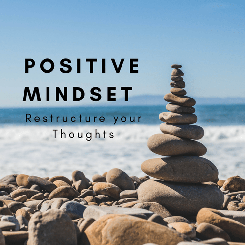 Cope by Restructuring Negative Thoughts