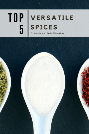 Top 5 Versatile Spices - Tayler Silfverduk DTR - elevate your culinary skills with these 5 spices! They make cooking easy and flavorful #culinarynutrition #nutrition #spices #seasonings #spiceblends #topspices #cookingspices #cookingwithspices #spicetips #nutritiontips #cookingtips #cookinghacks #silfverduk #DTR #dietetics #rd2be #easynutrition #cooking #recipes