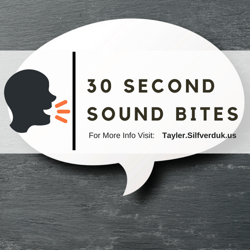 Use 30-Second Sound Bites to Promote yourself and your Profession